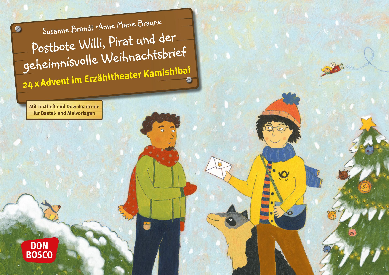 Postbote Willi, Pirat und der geheimnisvolle Weihnachtsbrief